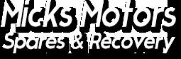 Micks Motors Spares & Recovery
