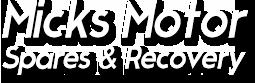 Micks Motor Spares & Recovery